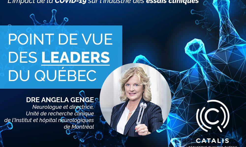 Dre Angela Genge, Neurologue et directrice, Unité de recherche clinique, Institut et hôpital neurologiques de Montréal