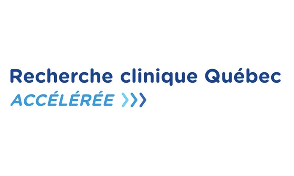 Recherche clinique québec ACCÉLÉRÉE